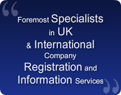 foremost specialists in UK and international company registration and information services